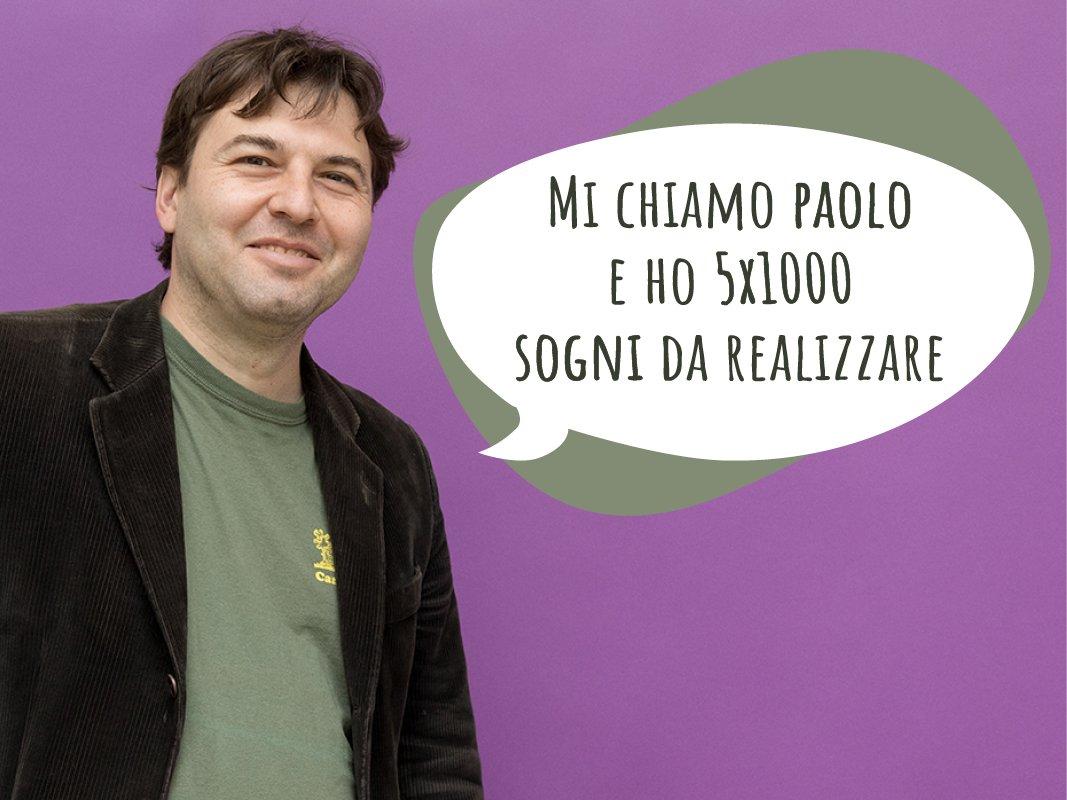 I sogni di Paolo - 5x1000 Incontro